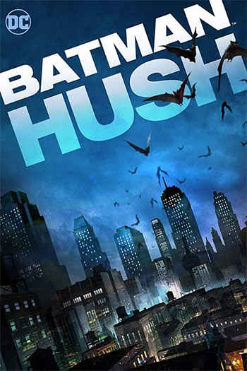 Batman - Hush 2019