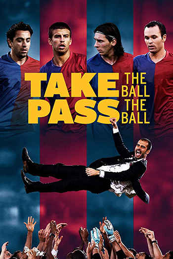 Take the Ball Pass the Ball 2018
