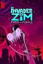 Invader ZIM: Enter the Florpus 2019