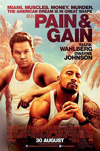 Pain & Gain 2013