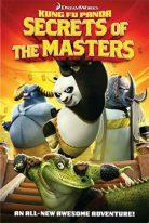 Kung Fu Panda: Secrets of the Masters 2011