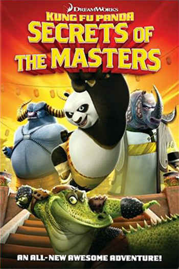 Kung Fu Panda: Secrets of the Masters 2011