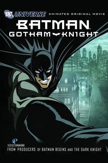Batman Gotham Knight 2008