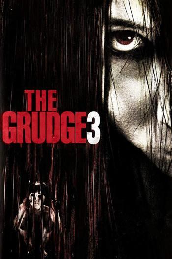 دانلود زیرنویس فیلم The Grudge 3 2009