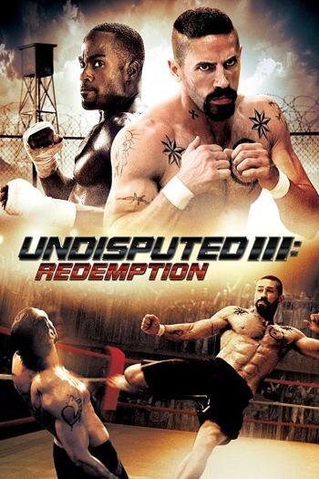 دانلود زیرنویس فیلم Undisputed 3 Redemption 2010