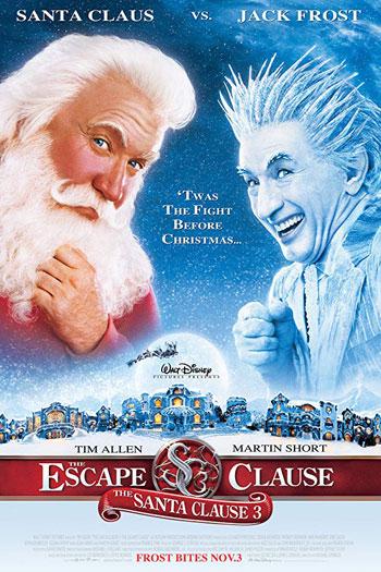 The Santa Clause 3 The Escape Clause 2006