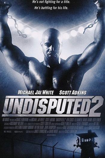 دانلود زیرنویس فیلم Undisputed 2: Last Man Standing 2006