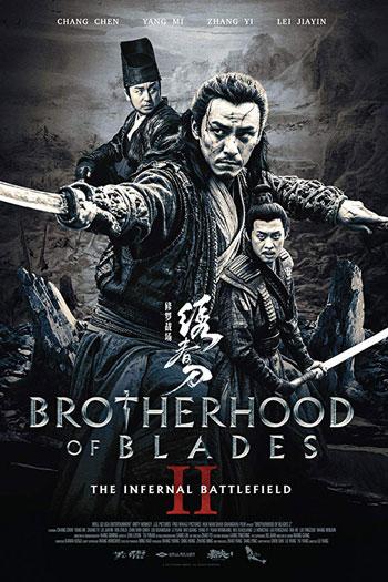 دانلود زیرنویس فیلم Brotherhood Of Blades 2 2017