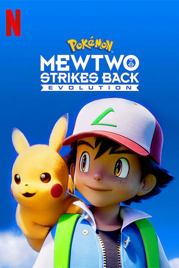 Pokemon Mewtwo Strikes Back - Evolution 2019