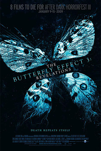 The Butterfly Effect 3 2009
