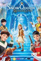 The Snow Queen Mirrorlands 2018