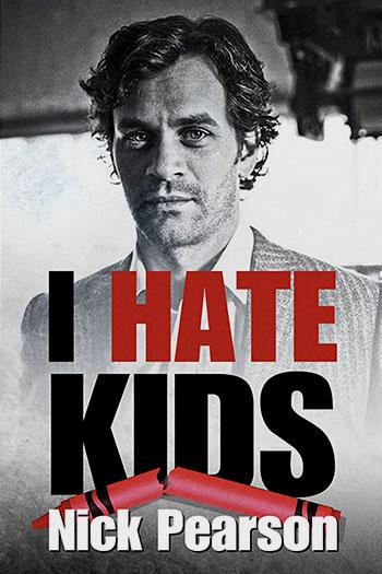 دانلود زیرنویس فیلم I Hate Kids 2019