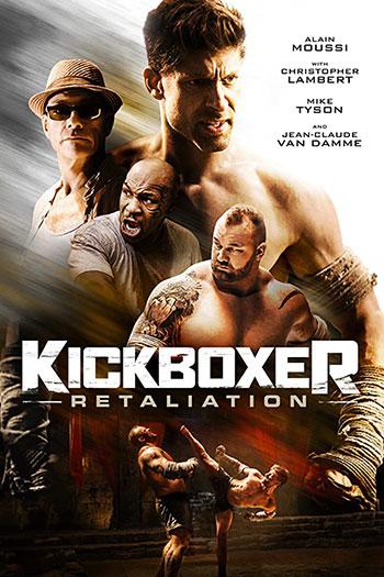 دانلود زیرنویس فیلم Kickboxer Retaliation 2018