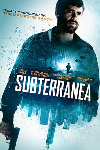 دانلود زیرنویس فیلم Subterranea 2015