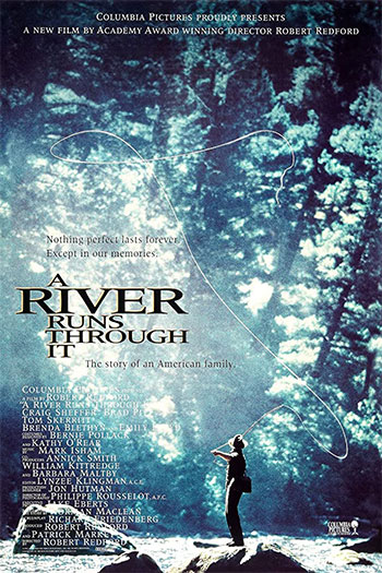 A River Runs Through It 1992