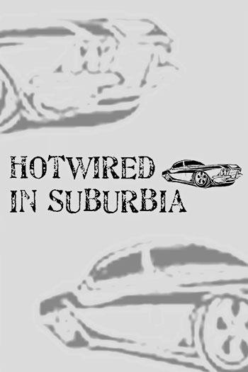 دانلود زیرنویس فیلم Hotwired in Suburbia 2020