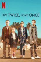 Live Twice Love Once 2019