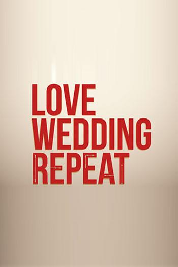 دانلود زیرنویس فیلم Love Wedding Repeat 2020