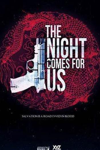 دانلود زیرنویس فیلم The Night Comes for Us 2018