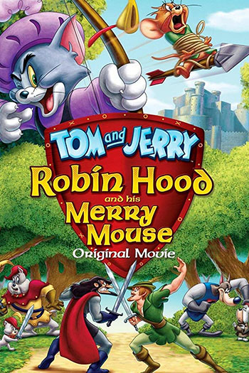 دانلود زیرنویس انیمیشن Tom and Jerry Robin Hood and His Merry Mouse 2012