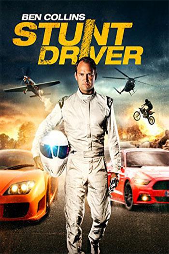 دانلود زیرنویس فیلم Ben Collins Stunt Driver 2015