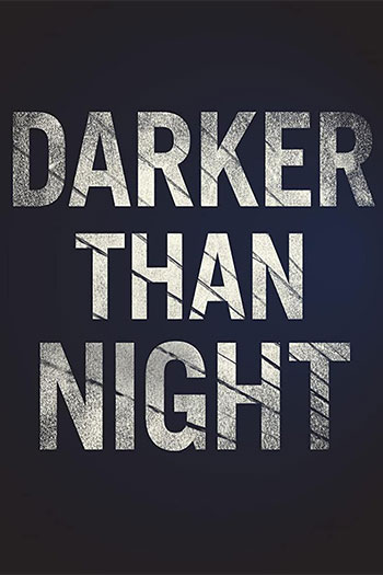 دانلود زیرنویس فیلم Darker Than Night 2018