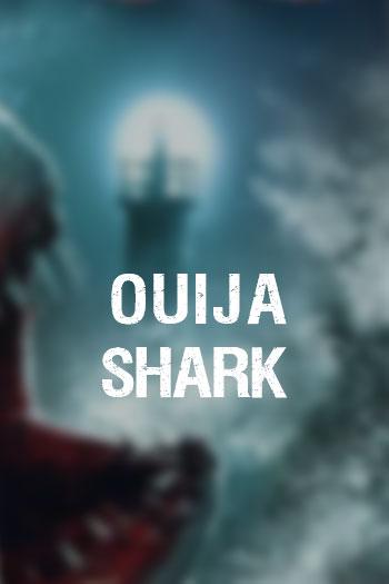 دانلود زیرنویس فیلم Ouija Shark 2020