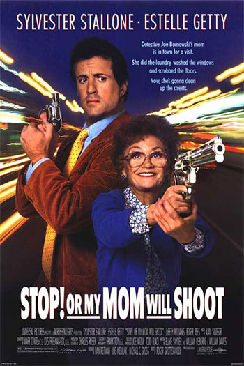 Stop! Or My Mom Will Shoot 1992