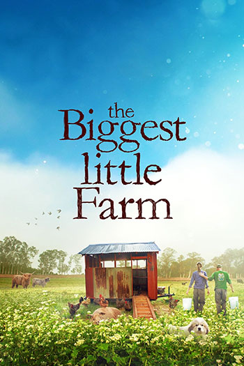 دانلود زیرنویس مستند The Biggest Little Farm 2018