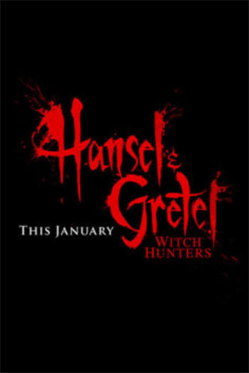 Hansel & Gretel Witch Hunters 2013