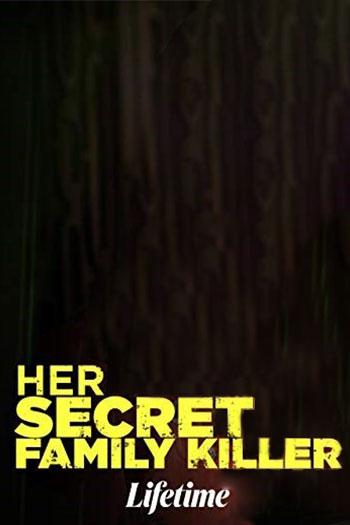 دانلود زیرنویس فیلم Her Secret Family Killer 2020