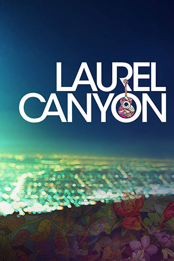 Laurel Canyon 2002