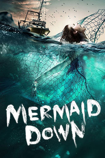 دانلود زیرنویس فیلم Mermaid Down 2019
