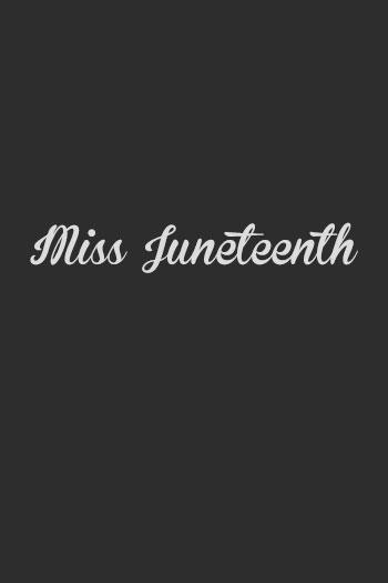 دانلود زیرنویس فیلم Miss Juneteenth 2020