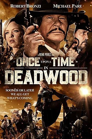 دانلود زیرنویس فیلم Once Upon a Time in Deadwood 2019