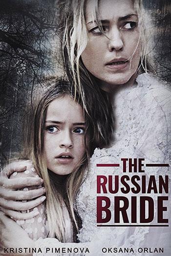 The Russian Bride 2019