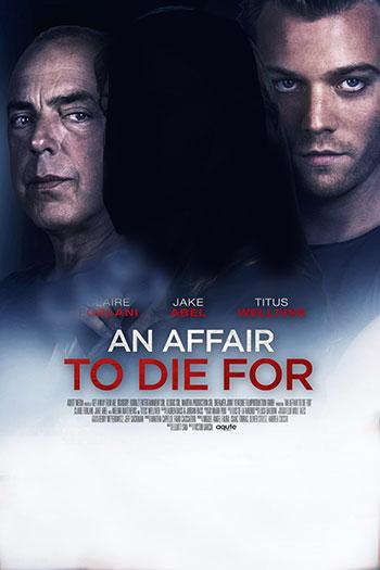 دانلود زیرنویس فیلم An Affair to Die For 2019