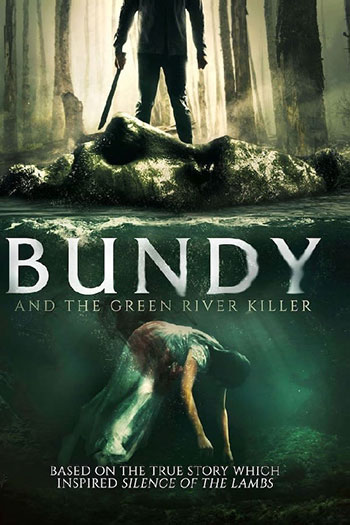 Bundy and the Green River Killer 2019