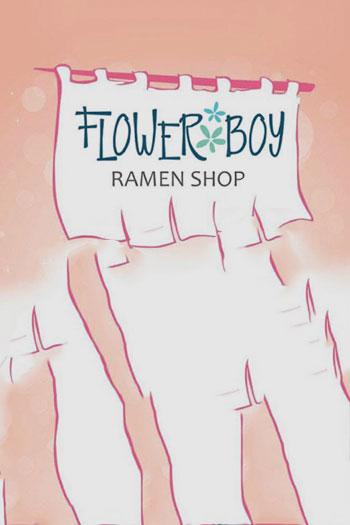 Flower Boy Ramen Shop