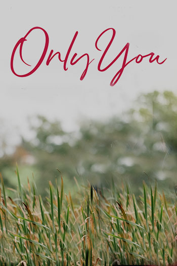 دانلود زیرنویس فیلم Only You 2018
