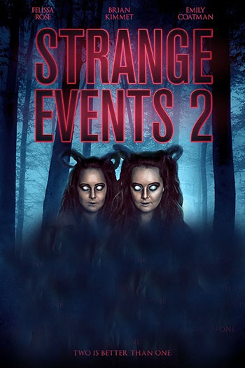 دانلود زیرنویس فیلم Strange Events 2 2019