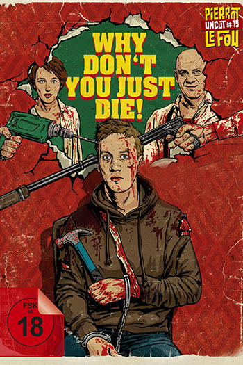 دانلود زیرنویس فیلم Why Dont You Just Die 2018