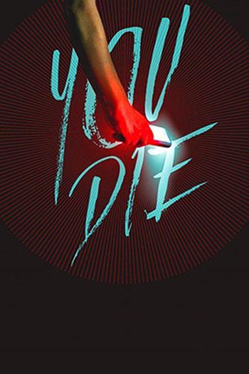 دانلود زیرنویس فیلم You Die: Get the App,Then Die 2018