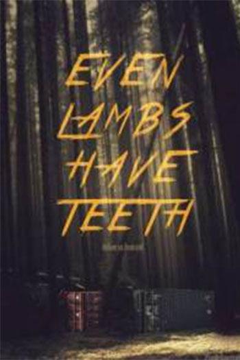 دانلود زیرنویس فیلم Even Lambs Have Teeth 2015