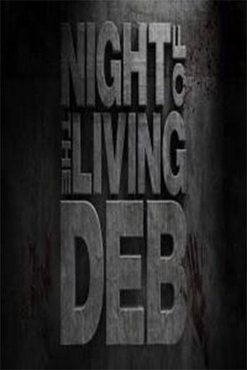 دانلود زیرنویس فیلم Night of the Living Deb 2015