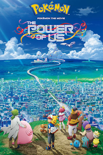 Pokémon the Movie The Power of Us 2018