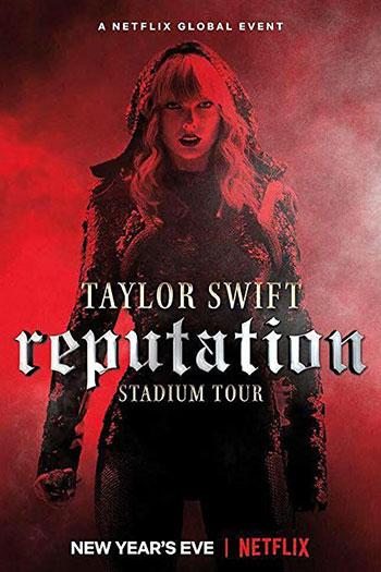 دانلود زیرنویس مستند Taylor Swift: Reputation Stadium Tour 2018