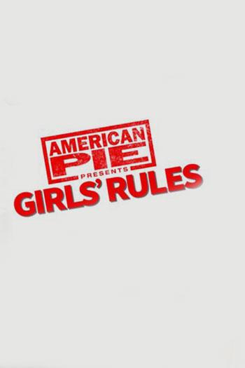 دانلود زیرنویس فیلم American Pie Presents: Girls Rules 2020