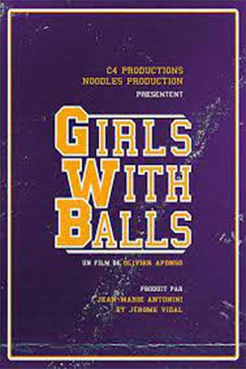 دانلود زیرنویس فیلم Girls with Balls 2018