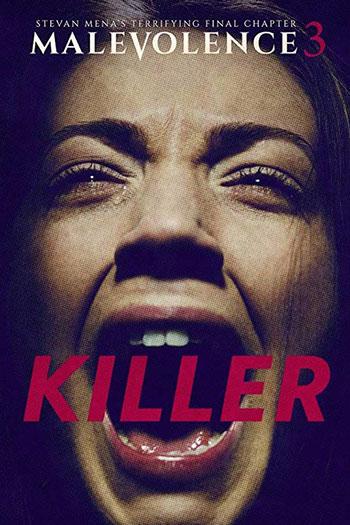 دانلود زیرنویس فیلم Malevolence 3 Killer 2018